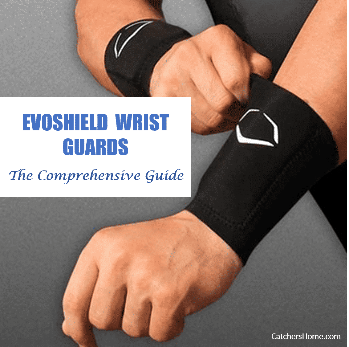 buy popular eab7a 325f2 EvoShield wrist guard for catchers, the comprehensive guide
