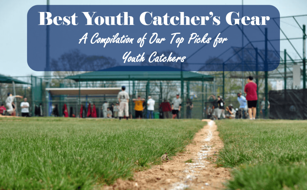 best youth catchers gear, top picks for youth catchers