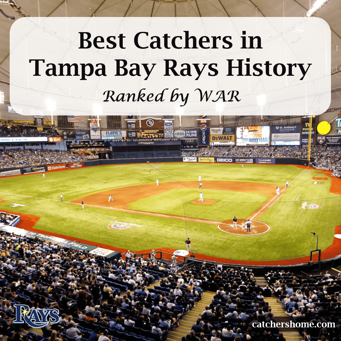 Best Tampa Bay Rays catchers in team history as ranked by WAR, Tropicana Field image